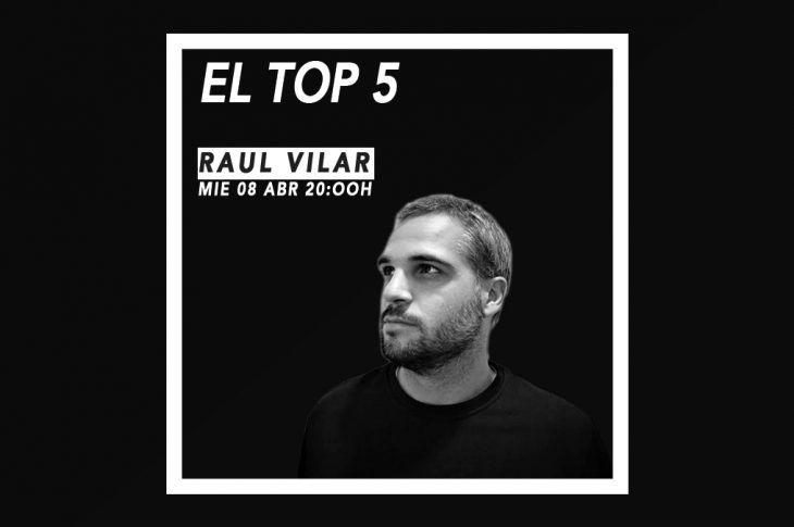 Raul Vilar top5