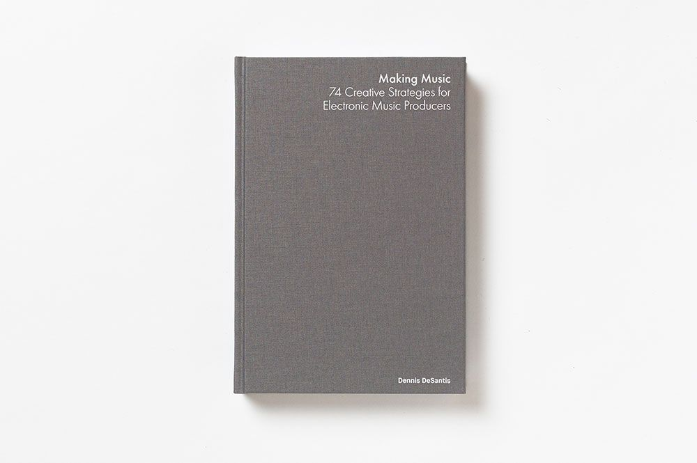 Ableton book cover. Making Music - 74 Creative Strategies for Electronic Music Producers
