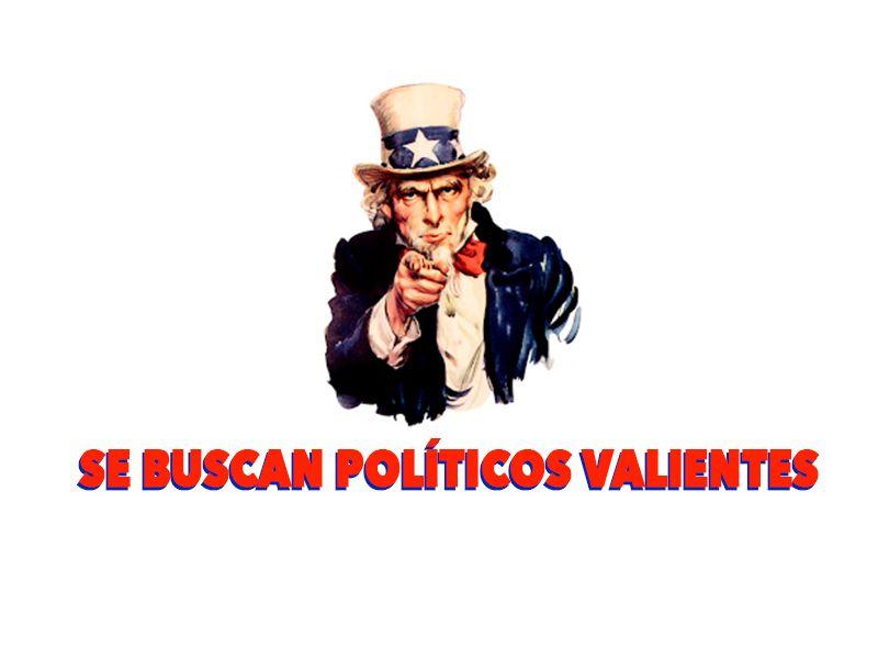 politicos valientes
