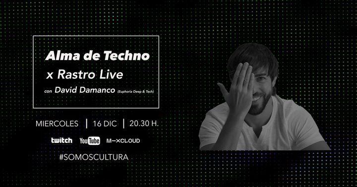 David Damanco x Alma de Techno