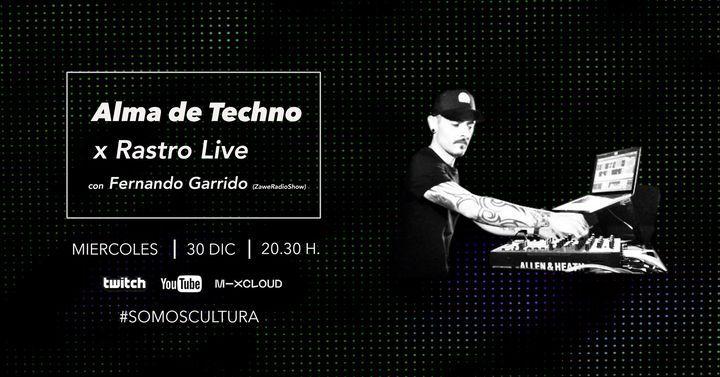 Fernando Garrido x Alma de Techno