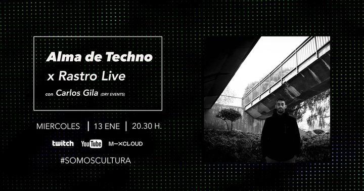 Carlos Gila x Alma de Techno