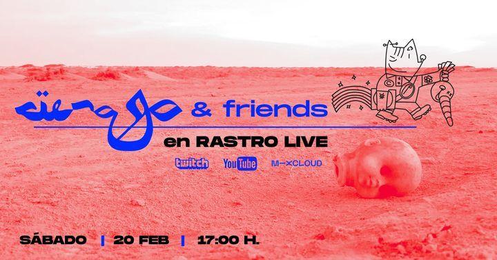 Ciénaga & Friends x Rastro Live